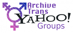 The Project to Archive Trans Yahoo Groups